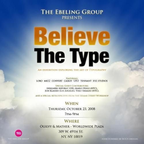 Believe The Type